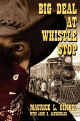 Big Deal at Whistle Stop