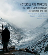 Histories are Mirrors