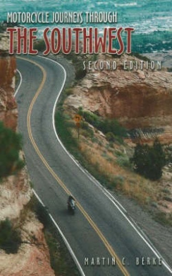 Motorcycle Journeys Through the Southwest