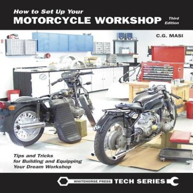 How to Set Up Your Motorcycle Workshop: A Guide for Building and Equipping Workshops That Work