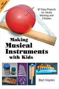 Making Musical Instruments with Kids