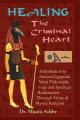 Healing the Criminal Heart