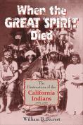 When the Great Spirit Died