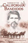Legends of the California Bandidos