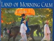 Land of Morning Calm