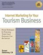 Internet Marketing for Your Tourism Business