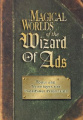 Magical Worlds of the Wizard of Ads