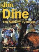 Jim Dine: Alchemy of Images