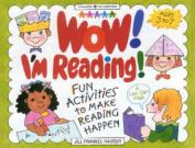 Wow! I'm Reading!