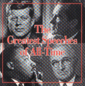 The Greatest Speeches of All-Time [Audio]