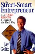 The Street-Smart Entrepreneur