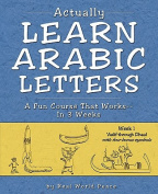 Actually Learn Arabic Letters Week 1