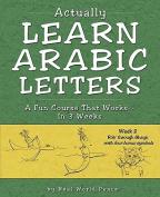 Actually Learn Arabic Letters Week 2