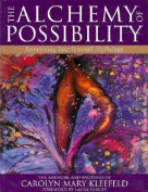The Alchemy of Possibility