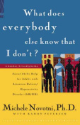 What Does Everybody Else Know That I Don't?