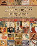 The Hidden Life of Ancient Egypt
