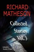 Richard Matheson, Volume 3