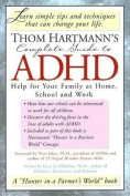 Thom Hartmann's Complete Guide to ADHD