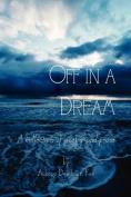 Off in a Dream