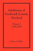 Inhabitants of Frederick County, Maryland. Volume 1