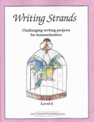 Writing Strands: Level 6