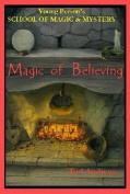 Magic of Believing