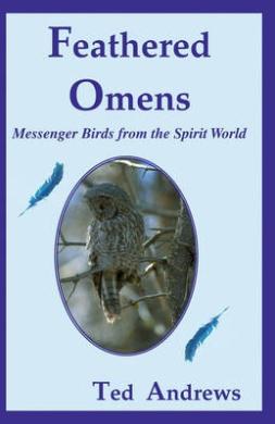 Feathered Omens (Book & Tarot Cards): Messenger Birds from the Spirit World