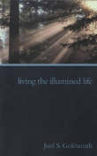 Living the Illumined Life
