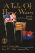 Tale of Three Wars: A Novel