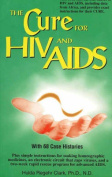 The Cure for HIV and AIDS