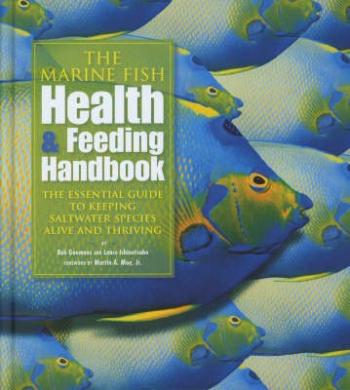 The Marine Fish Health and Feeding Handbook
