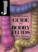 The Research Guide to Bodily Fluids