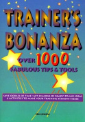 The Trainer's Bonanza