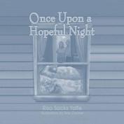 Once Upon a Hopeful Night