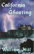 California Ghosting