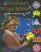 Grandma's Magic Scissors