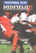Positional Play: Midfield