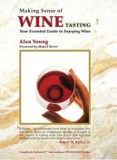 Making Sense of Wine Tasting