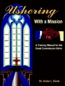 Ushering with a Mission