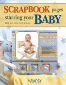 Scrapbooking Pages Starring Your Baby