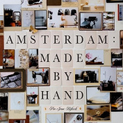 Amsterdam: Made by Hand