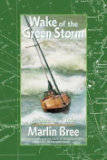 Wake of the Green Storm