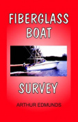 Fiberglass Boat Survey