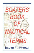 The Boaters Book of Nautical Terms