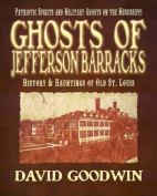 Ghosts of Jefferson Barracks