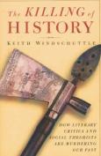 The Killing of History