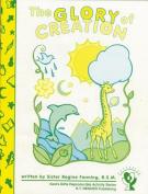 The Glory of Creation