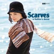 Scarves: A Knitter's Dozen