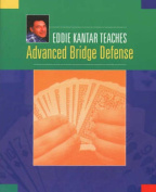 Eddie Kantar Teaches Advanced Bridge Defense