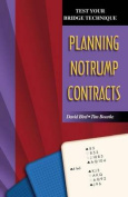 Planning No Trump Contracts